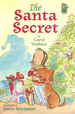 santa s secret books the santa secret by carol wallace reviews discussion