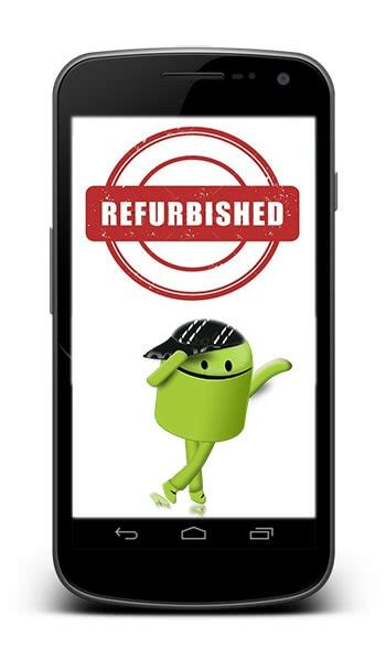 refurbished android phones top 10 places to buy refurbished android phones with user reviews