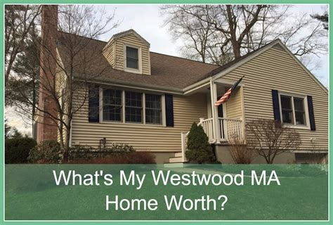 what s my westwood ma home worth