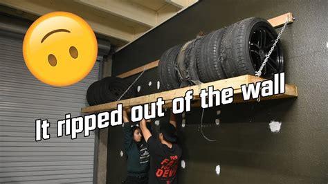 massive diy wheel  tire rack fail youtube