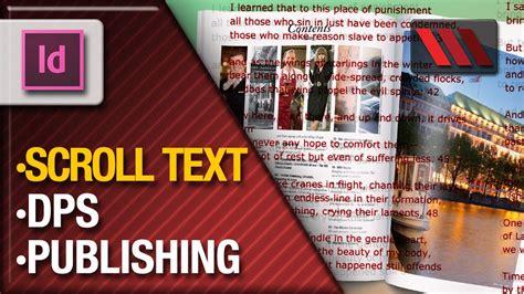 tutorial indesign digital publishing adobe indesign digital publishing suite scroll text with