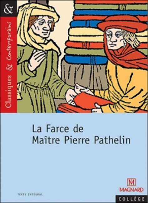 la farce de matre la farce de ma 238 tre pathelin la farce de pathelin livraddict