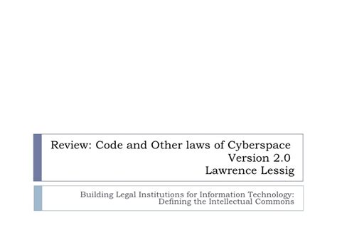 Code And Other Laws Of Cyberspace building institutions for information technology