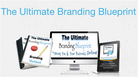 the branding blueprint the ultimate guide to creating your brand right the time books the ultimate branding blueprint deering