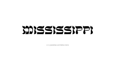 state of mississippi tattoo designs mississippi usa state name designs tattoos with names