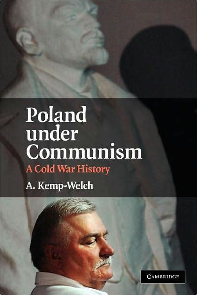 libro poland a history poland under communism a cold war history by a kemp welch 9780521884402 hardcover barnes