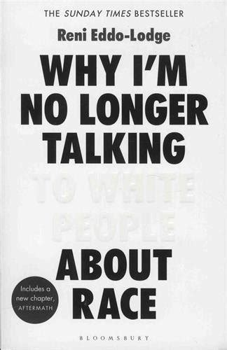 1408870584 why i m no longer talking why i m no longer talking to white people about race buy