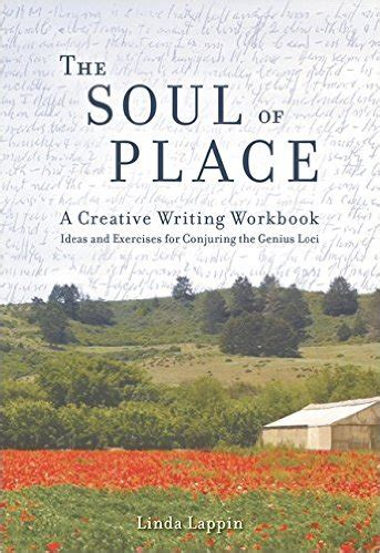 the soul of place a creative writing workbook by