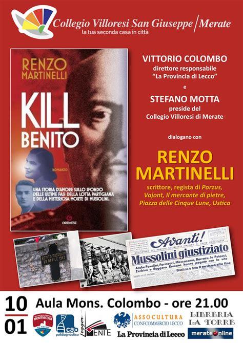 libro kill or be killed merate renzo martinelli il 10 presenta il libro kill benito merateonline