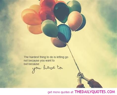 Letting Go Quotes Letting Go Quotes And Sayings Quotesgram