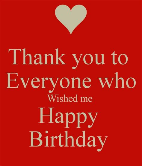 Thank You For The Happy Birthday Wishes 17 Best Ideas About Birthday Thank You Message On