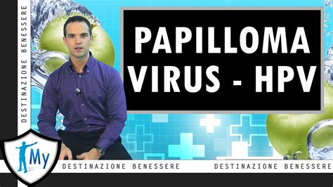 pap test uomo infezioni da papilloma virus hpv