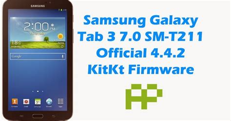 Samsung Tab 3 7 0 Sm T211 pc and softwares official firmware samsung galaxy tab 3 7 0 sm t211 t211xxbnf5 official