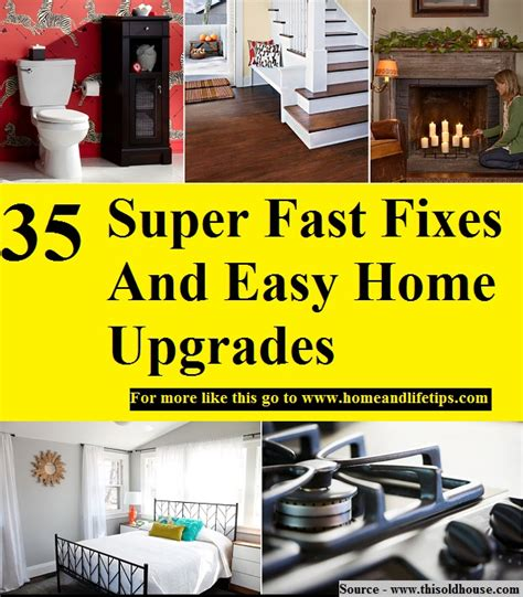 home upgrades 35 super fast fixes and easy home upgrades home and life