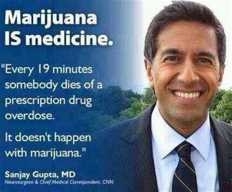 Marijuana Overdose Meme - dr sanjay gupta medical marijuana quote