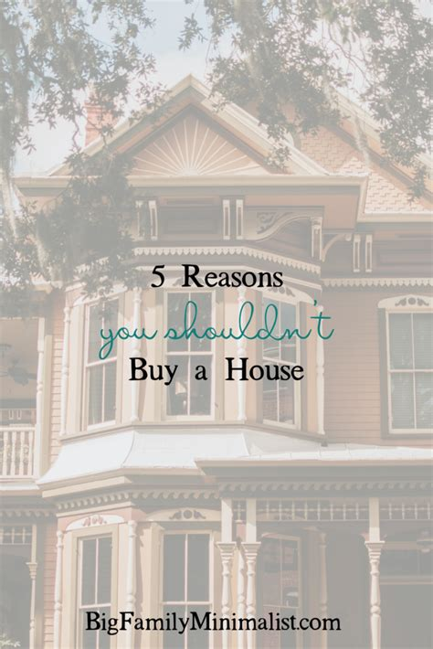 changing utilities when buying a house 5 reasons you shouldn t buy a house big family minimalist