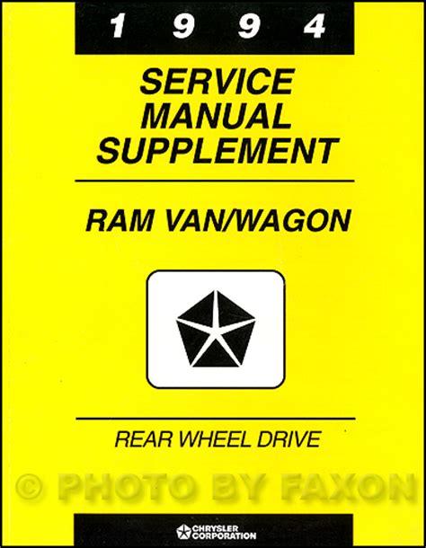 service and repair manuals 1994 dodge ram van b250 security system 1994 dodge ram van wagon repair shop manual original b100 b350