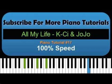 tutorial for ci all my life k ci and jojo piano tutorial 17 youtube