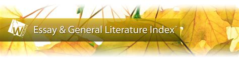 Literature Database That Includes Essays by Essay General Literature Index Literature Research Ebsco