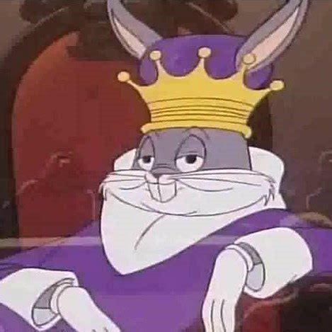 Bugs Bunny Meme - bugs bunny king meme generator
