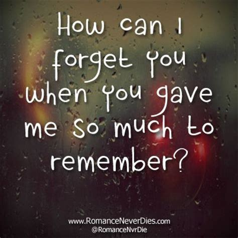 how can you a how can i forget you quotes quotesgram