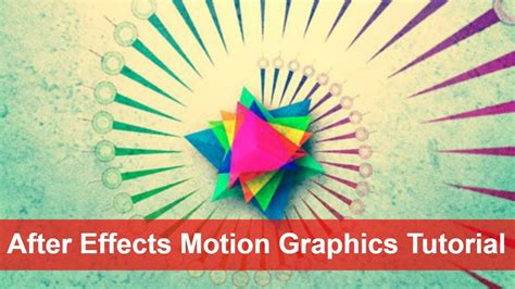 tutorial after effect motion graphic after effects motion graphics tutorial give motion in