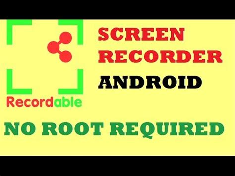 screen recorder android no root android screen recorder no root