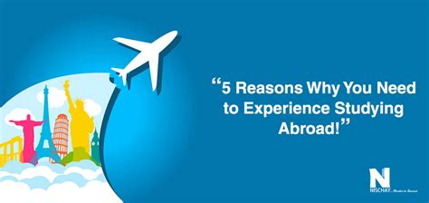 Why You Want To Study Mba by 5 Reasons Why You Need To Experience Studying Abroad