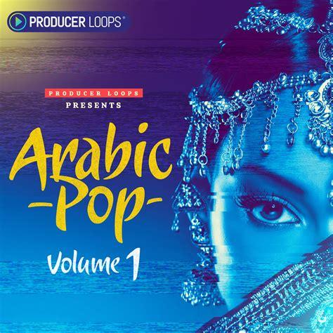arabic loops hip hop sles producer loops arabic pop vol 1 producerloops