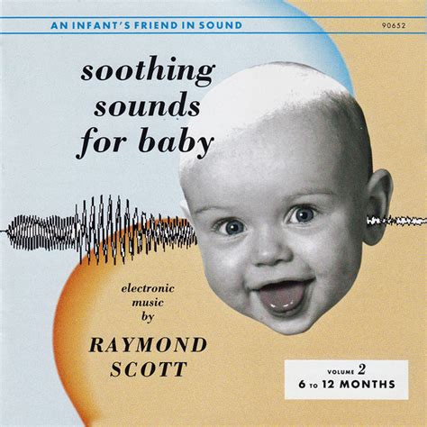 raymond scott soothing sounds for baby volume 2 6 to