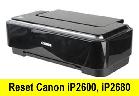 reset canon printer ink absorber aplus computer reset canon ip2600 ip2680