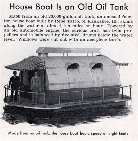 old house boat house boat is an old oil tank modern mechanix