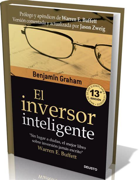 libro el inversor inteligente el inversor inteligente por benjam 237 n graham libro ebook en pdf