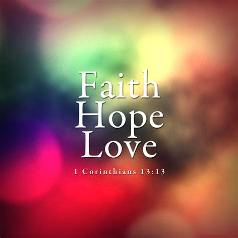 799 1 Corinthians 13 Dwelling In The Word Faith And