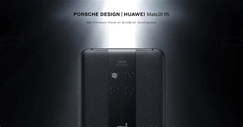 porsche design huawei mate 20 rs huawei mate 20 rs as 237 es la versi 243 n del mate 20 con