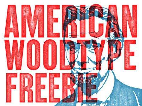 American Wood Type american wood type freebie freebbble