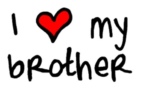 imagenes de i love you brother dear brother north end mc