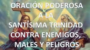 oraciones milagrosas y poderosas oracin para recuperar oraci 211 n poderosa a la sant 205 sima trinidad contra enemigos
