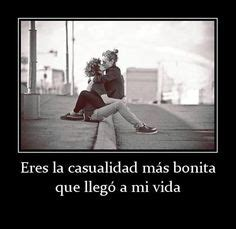 imagenes de amor x casualidad phra on pinterest amor imagenes de amor and frases
