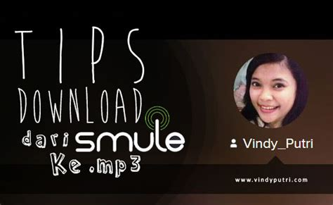 download mp3 from smule tips download dari smule ke mp3 with picture