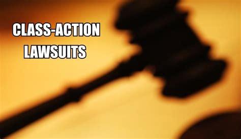 law suites class action lawsuit class action lawsuit