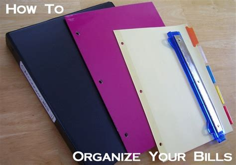 organize bills how to organize your bills getting it together pinterest