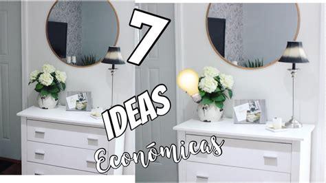 ideas para decorar tu casa sin gastar dinero 7 ideas para decorar y transformar tu casa sin gastar