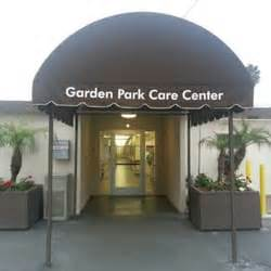 Garden Park Care Center garden park care center doctors garden grove ca reviews photos yelp