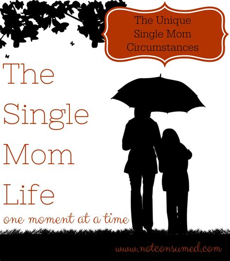 The Single quotes for single mothers quotesgram