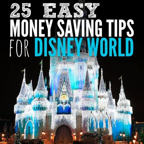 save money on disney world money saving tips for disney world how to save money at