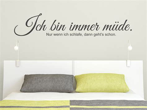 Wandgestaltungen Mit Farbe 3602 by Wandtattoo Ich Bin Immer M 252 De Nur Wenn Wandtattoo De