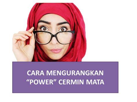 Cermin Mata Rabun 4 cara mengurangkan rabun jauh supaya quot power quot spek tak naik banyak kesihatan dan kecantikan