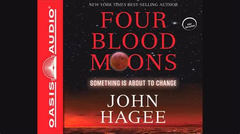 by john hagee four blood moons quot four blood moons quot by john hagee youtube