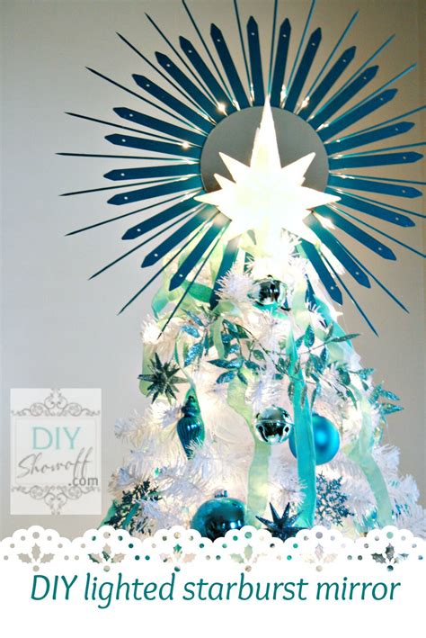 star tree toppers for christmas trees that light up diy lighted starburst mirror christmas tree topper